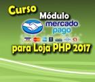 Módulo extra - MercadoPago para  Loja Virtual PHP 7