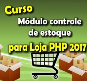 Módulo extra - Estoque para Loja Virtual PHP 7