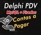 Curso Delphi com Firedac Modulo 3: Contas Pagar